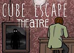 Cube Escape Theatre - The scariest theatre you've been to