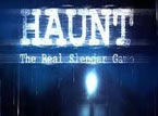 Haunt - The Real Slender …