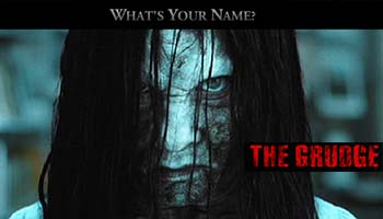 <b>The Grudge</b>: <i>The curse is about to claim yet another victim. Are you brave enough to leave your own name? <p> The...</i>