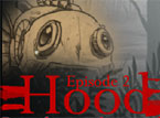 The Hood Episode 2 - Demonic Metal Ship